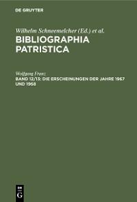 Cover Die Erscheinungen der Jahre 1967 und 1968