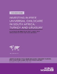 Cover Investing in Free Universal Childcare in South Africa, Turkey and Uruguay