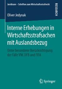Cover Interne Erhebungen in Wirtschaftsstrafsachen mit Auslandsbezug