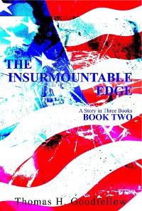 Cover The Insurmountable Edge Book Two