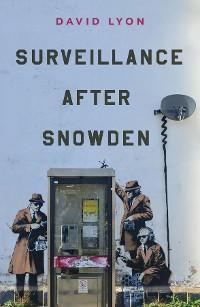 Cover Surveillance After Snowden