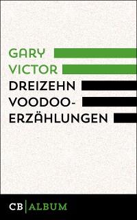 Cover Dreizehn Voodoo-Erzählungen