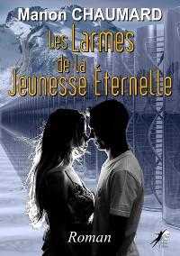 Cover Les Larmes de la Jeunesse Eternelle