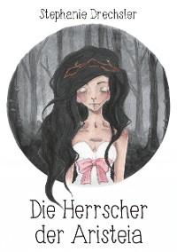 Cover Die Herrscher der Aristeia