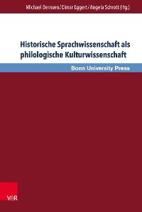 Cover Historische Sprachwissenschaft als philologische Kulturwissenschaft