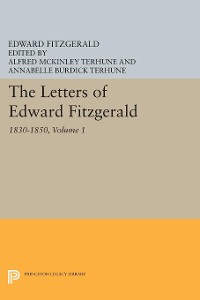 Cover The Letters of Edward Fitzgerald, Volume 1