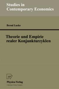 Cover Theorie und Empirie realer Konjunkturzyklen