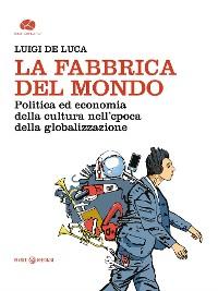 Cover La Fabbrica del mondo