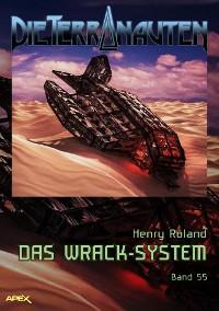 Cover DIE TERRANAUTEN, Band 55: DAS WRACK-SYSTEM