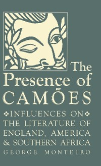 Cover The Presence of Camões
