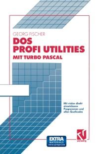 Cover DOS Profi Utilities mit Turbo Pascal
