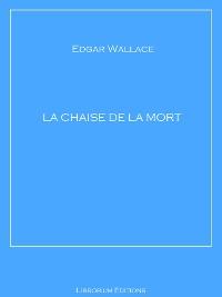 Cover La Chaise de la Mort