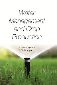 Cover Water Management and Crop Production