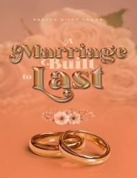 Cover A Marriage Built to Last