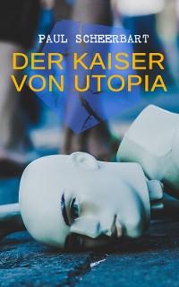 Cover Der Kaiser von Utopia