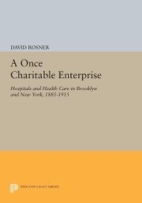 Cover A Once Charitable Enterprise