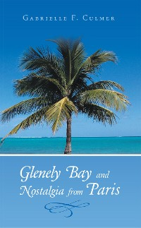 Cover Glenely Bay and Nostalgia from Paris
