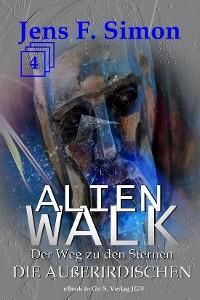 Cover Die Außerirdischen (ALienWalk 4)
