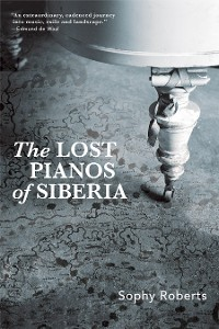 Cover Lost Pianos of Siberia