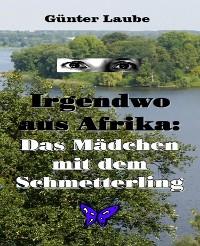 Cover Irgendwo aus Afrika: Das Mädchen mit dem Schmetterling