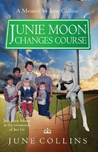 Cover Junie Moon Changes Course
