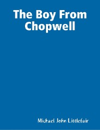Cover The Boy from Chopwell