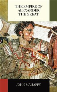 Cover The Empire of Alexander the Great
