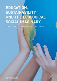 Cover Education, Sustainability and the Ecological Social Imaginary