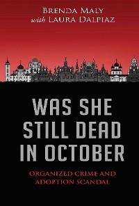 Cover Was She Still Dead In October