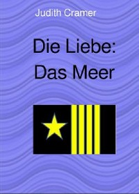 Cover Die Liebe: Das Meer