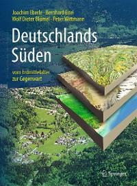 Cover Deutschlands Süden - vom Erdmittelalter zur Gegenwart