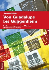 Cover Guadalupe bis Guggenheim
