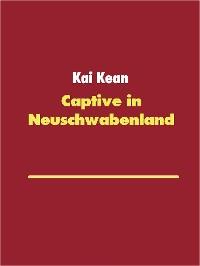 Cover Captive in Neuschwabenland