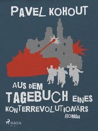 Cover Aus dem Tagebuch eines Konterrevolutionärs