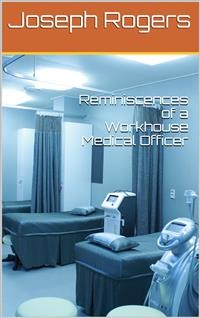 Cover Reminiscences of a Workhouse Medical Officer