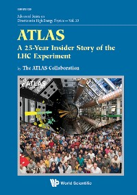Cover Atlas: A 25-year Insider Story Of The Lhc Experiment