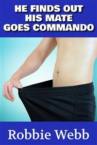 Cover He Finds Out His Mate Goes Commando
