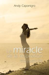 Cover Le miracle de la respiration