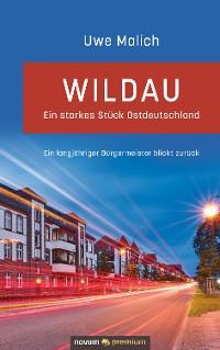 Cover Wildau – ein starkes Stück Ostdeutschland