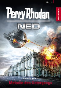 Cover Perry Rhodan Neo 132: Melodie des Untergangs