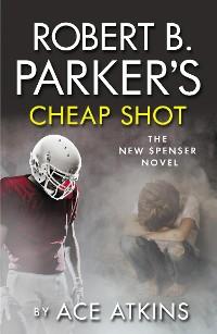 Cover Robert B Parker's Cheap Shot