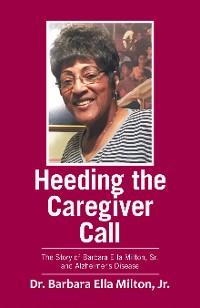Cover Heeding the Caregiver Call