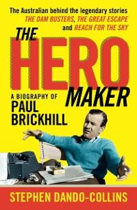 Cover Hero Maker: A Biography of Paul Brickhill