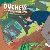 Cover Duchess the Wiggly-Waggly Dog