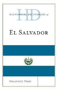 Cover Historical Dictionary of El Salvador