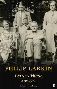 Cover Philip Larkin: Letters Home