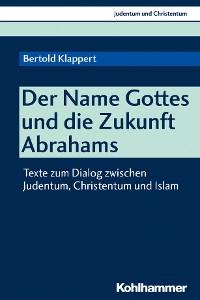 Cover Der Name Gottes und die Zukunft Abrahams