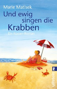 Cover Und ewig singen die Krabben