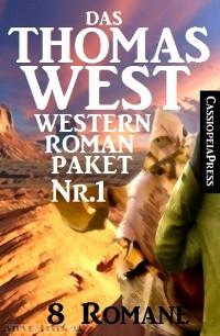 Cover Das Thomas West Western Roman-Paket Nr. 1 (8 Romane)
