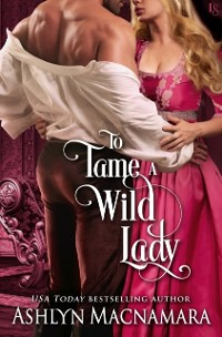 Cover To Tame a Wild Lady
